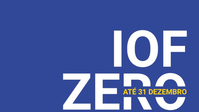 Governo volta a reduzir a zero IOF para operações de crédito